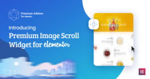 Just Released: Elementor Image Scroll Widget