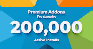 200,000 Websites Built using Premium Addons & still Counting.