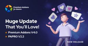 Huge Update That You will Love! Premium Addons V4.0 & PAPRO V2.2